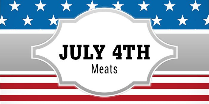 Fourth Of July Meats And More