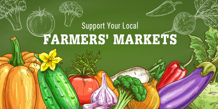 Support Your Local Farmers Markets