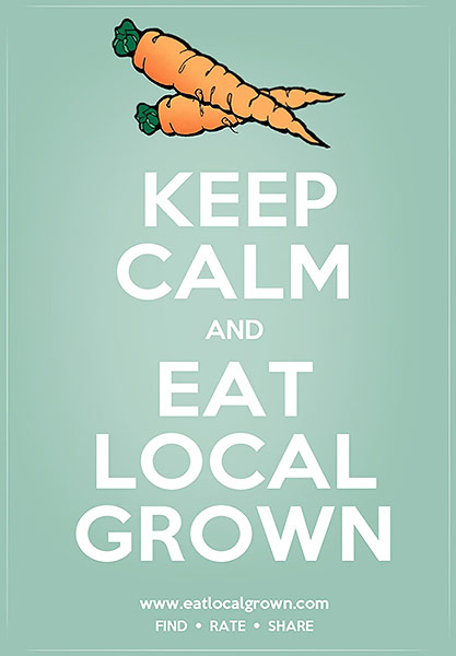 Keep Calm Eat Local with carrots above white type