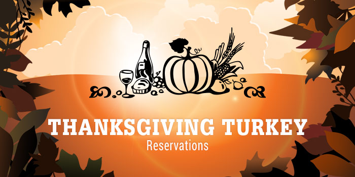 Thanksgiving Turkey Reservations Uppercase White Type Over Fall Colored Background Of Food And Wine